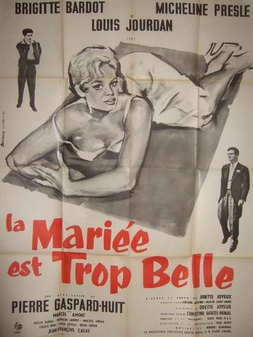"""""""LA MARIEE EST TROP BELLE"""" (1959) de Pierre Gaspard-Huit, avec Brigitte"""
